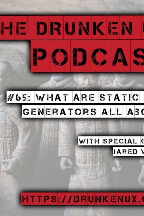#65: What Are Static Site Generators All About w/ Jared White