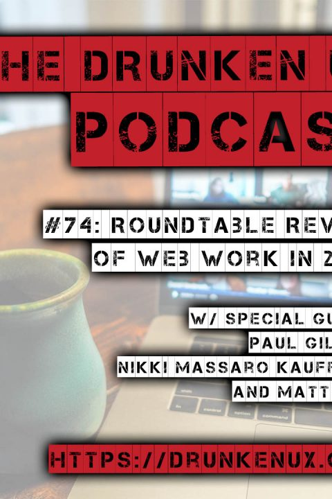 #74: Roundtable Review of Web Work in 2020