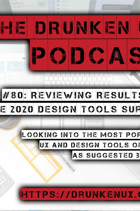 #80: Reviewing Results of the 2020 Design Tools Survey