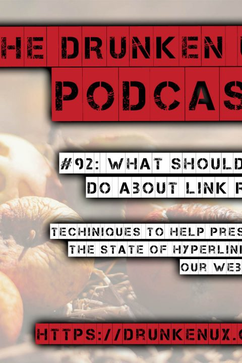#92: What Should We Do About Link Rot?