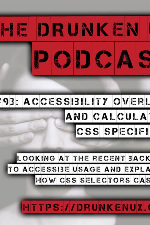 #93: Accessibility Overlays and Calculating CSS Specificity