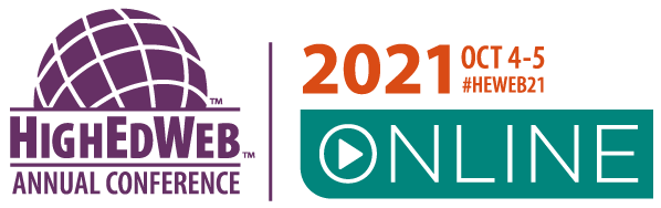 HighEdWeb Annual Conference October 4-5, 2021 Online