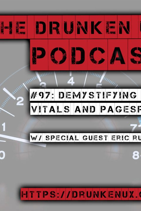 #97: Demystifying Web Vitals and PageSpeed w/ special guest Erik Runyon